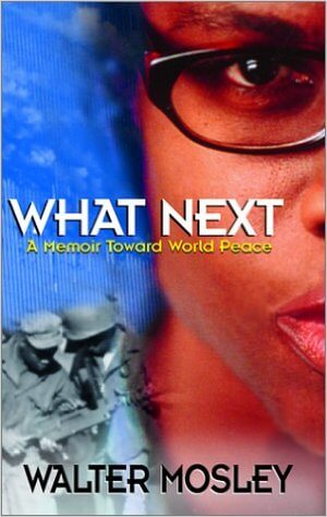 Click for a larger image of What Next: A Memoir Toward World Peace
