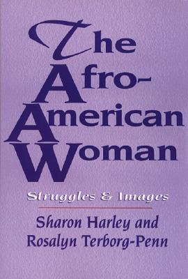 Click for a larger image of The Afro-American Woman: Struggles and Images