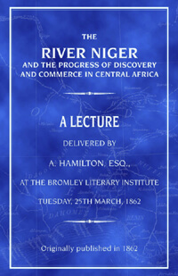 Click for more detail about The River Niger by A. Hamilton