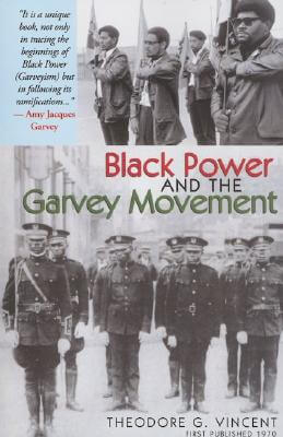 Click for more detail about Black Power and the Garvey Movement by Theodore G. Vincent