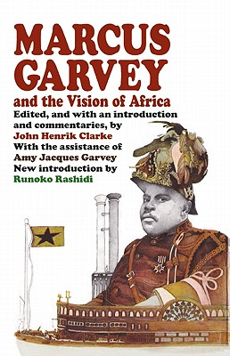 Book Cover Marcus Garvey and the Vision of Africa by John Henrik Clarke