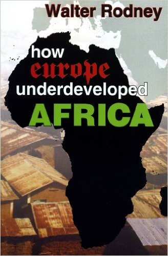 Click for a larger image of How Europe Underdeveloped Africa