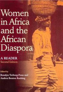 Click for more detail about Women in Africa and the African Diaspora  by Rosalyn Terborg-Penn and Andrea Benton Rushing