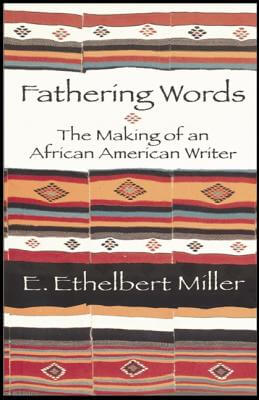 Click for a larger image of Fathering Words: The Making Of An African American Writer