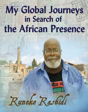 Click for a larger image of My Global Journeys in Search of the African Presence