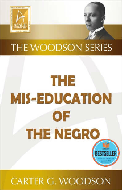 Book cover of The Mis-Education of the Negro by Carter G. Woodson