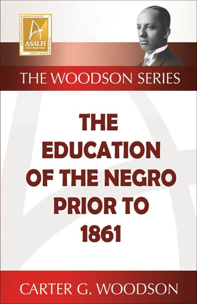 Book Cover Education of the Negro Prior to 1861 by Carter G. Woodson