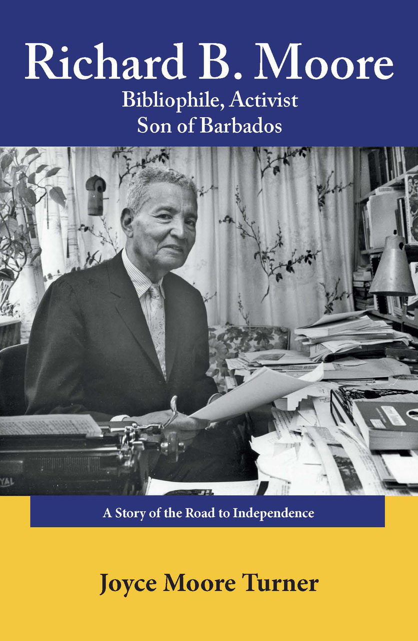 Book Cover Richard B. Moore: Bibliophile, Activist Son of Barbados  by Joyce Moore Turner