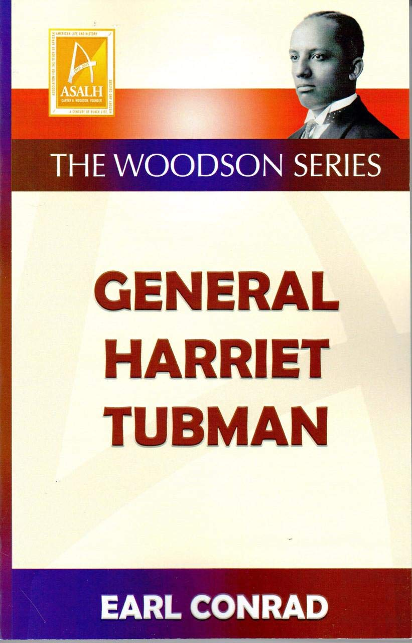 Click for more detail about General Harriet Tubman by Earl Conrad