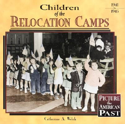 Click for a larger image of Children of the Relocation Camps (Picture the American Past)