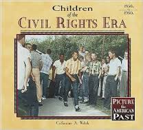 Click for more detail about Children of the Civil Rights Era by Catherine A. Welch