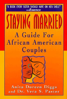 Click for more detail about Staying Married: A Guide For African American Couples by Anita Doreen Diggs