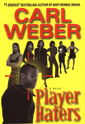 Click for more detail about Player Haters by Carl Weber