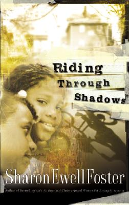 Click for more detail about Riding Through Shadows by Sharon Ewell Foster