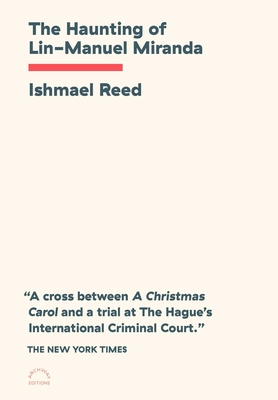 Book Cover The Haunting of Lin-Manuel Miranda by Ishmael Reed