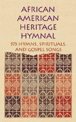 Click for a larger image of African American Heritage Hymnal: 575 Hymns, Spirituals, and Gospel Songs