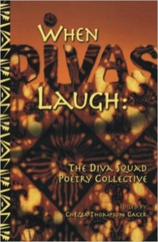 Click for more detail about When Divas Laugh: The Diva Squad Poetry Collective by Ienett Nefertiti Allen, Linda Joy Burke, and Jaki Terry