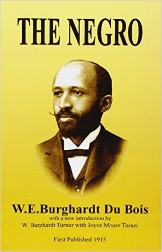 Book Cover The Negro by W.E.B. Du Bois