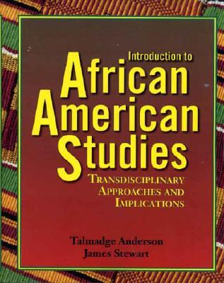 Click for more detail about Introduction to African American Studies by James Stewart and Talmadge Anderson
