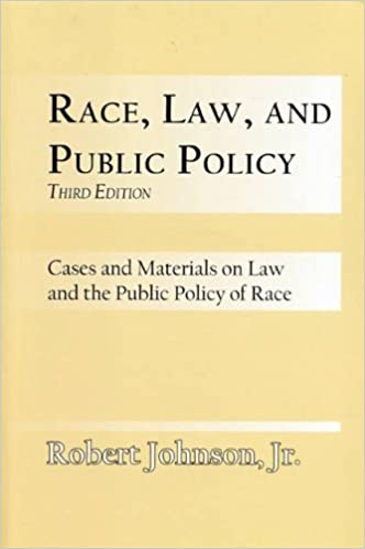 Click for more detail about Race, Law, and Public Policy: Cases and Materials on Law and the Public Policy of Race by Robert L. Allen