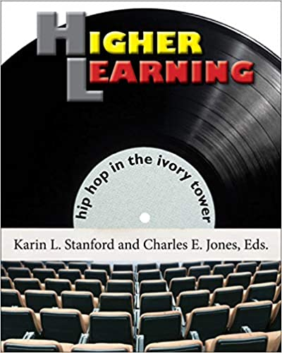 Book Cover Higher Learning  by Karin L. Stanford and Charles E. Jones