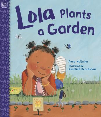 Book Cover Lola Plants a Garden by Anna McQuinn