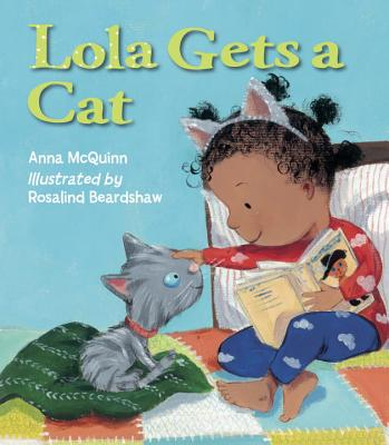 Click for more detail about Lola Gets a Cat by Anna McQuinn