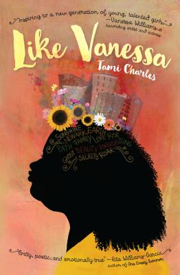 Click for more detail about Like Vanessa by Tami Charles