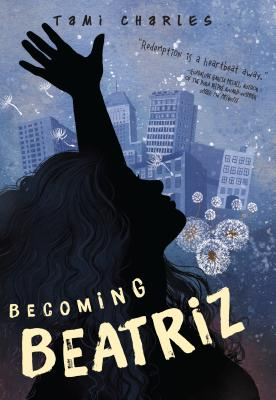 Click for more detail about Becoming Beatriz by Tami Charles