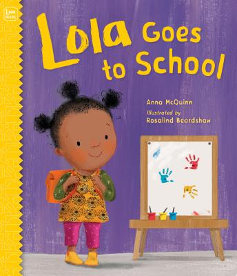 Click for more detail about Lola Goes to School by Anna McQuinn