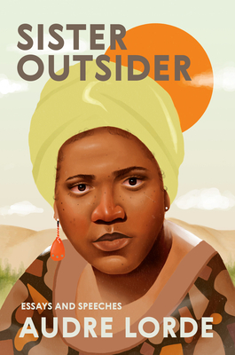 Click for more detail about Sister Outsider: Essays And Speeches (Crossing Press Feminist Series) by Audre Lorde