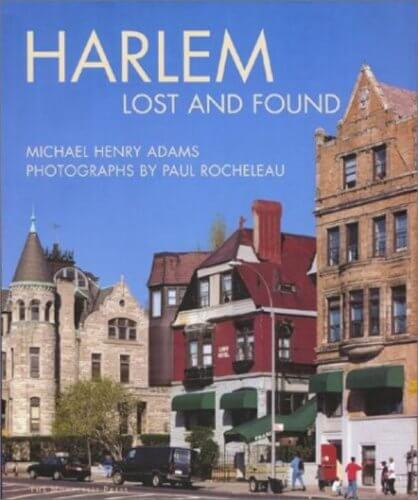 Book cover of Harlem: Lost and Found by Michael Henry Adams