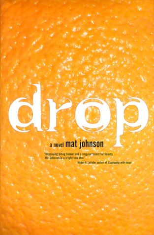 Click for more detail about Drop by Mat Johnson