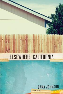 Click for a larger image of Elsewhere, California: A Novel (NONE)