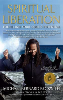Book Cover Spiritual Liberation: Fulfilling Your Soul's Potential by Michael Beckwith
