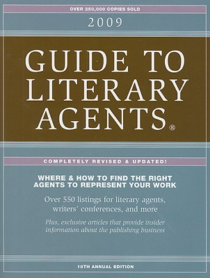 Click for more detail about 2009 Guide To Literary Agents by Chuck Sambuchino