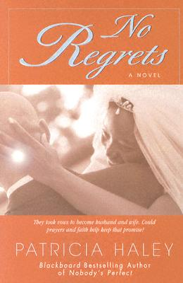 Click for more detail about No Regrets (New spirit) by Patricia Haley