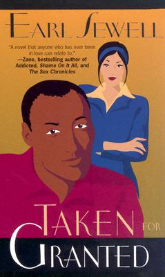 Click for more detail about Taken For Granted by Earl Sewell