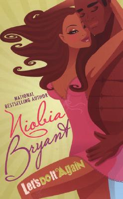 Click for more detail about Let's Do It Again (Arabesque) by Niobia Bryant