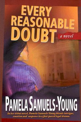 Click for more detail about Every Reasonable Doubt (Sepia) by Pamela Samuels Young