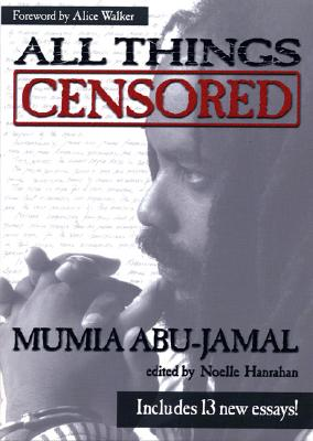 Click for more detail about All Things Censored by Mumia Abu-Jamal