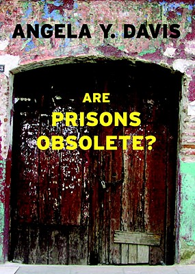 Click for more detail about Are Prisons Obsolete? by Angela Davis