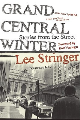 Click for more detail about Grand Central Winter: Stories from the Street by Lee Stringer
