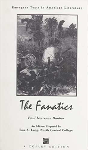 Click for more detail about The Fanatics by Paul Laurence Dunbar