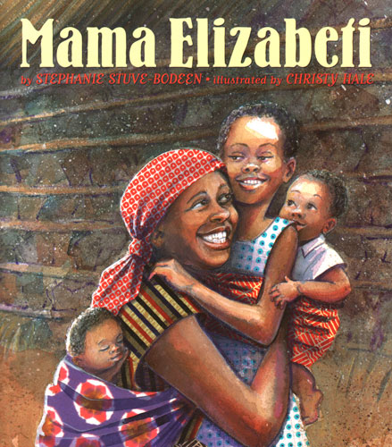 Click for more detail about Mama Elizabeti by Stephanie Stuve-Bodeen