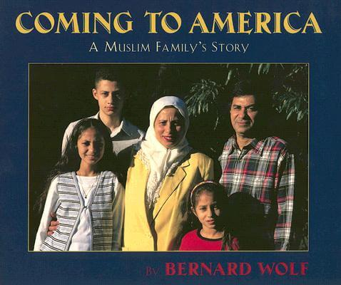 Click for more detail about Coming to America: A Muslim Family's Story by Bernard Wolf