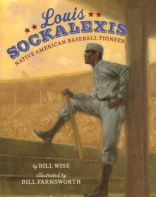 Book Cover Louis Sockalexis: Native American Baseball Pioneer by Bill Wise