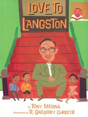 Click for more detail about Love to Langston by Tony Medina