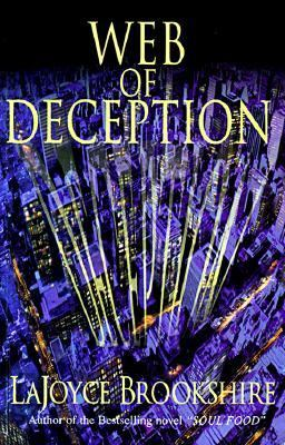 Click for more detail about Web of Deception by LaJoyce Brookshire