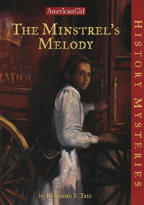 Click for more detail about The Minstrel's Melody (American Girl History Mysteries) by Eleanora E. Tate